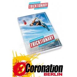Tricktionary Kite Lehrbuch für Kitesurf Tricks
