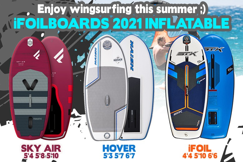 Enjoy wingsurfing this summer with a Fanatic Sky AIR, Naish Hover or an STX iFOIL